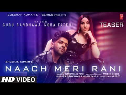 Naach Meri Rani (नाच मेरी रानी) Lyrics- Guru Randhawa, Nikhita Gandhi