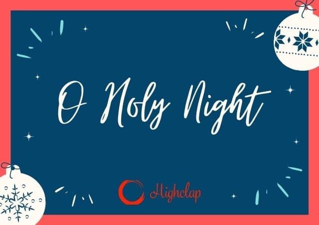 O Holy Night Lyrics- Christmas Carol