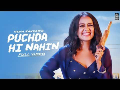 Puchda Hi Nahi (पुछ्दा ही नहीं) Lyrics- Neha Kakkar