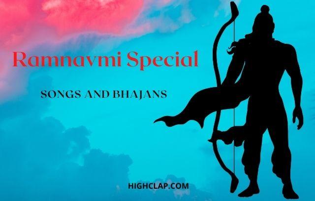 Ram Navami Songs And Bhajans