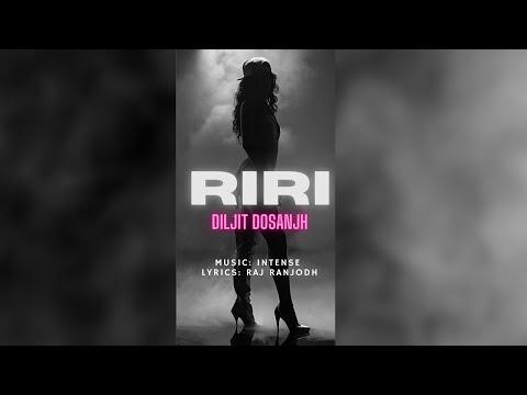 RiRi Rihanna (रिरि रिहाना) Lyrics- Diljit Dosanjh