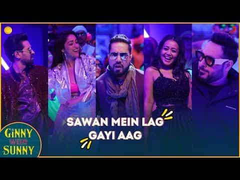 Sawan Mein Lag Gayi Aag (सावन में लग गयी आग) Lyrics- Ginny Weds Sunny | Mika Singh, Neha Kakkar & Badshah