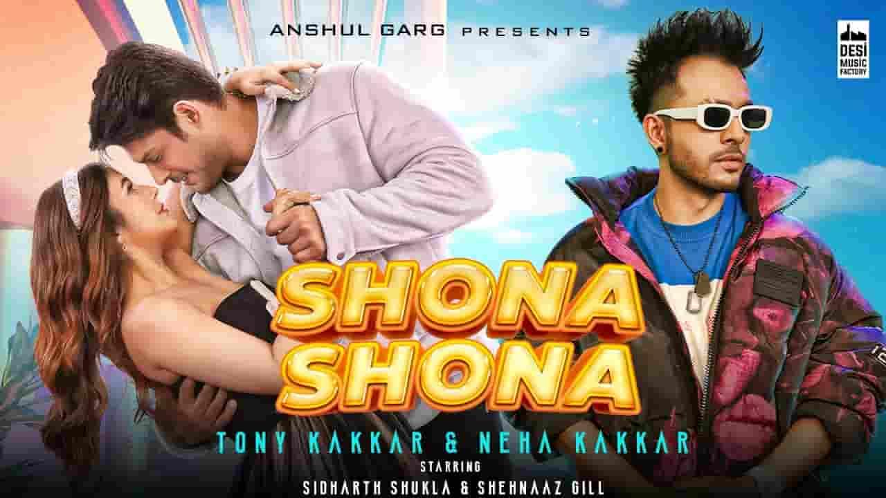 Shona Shona (शोना शोना) Lyrics- Sangeetkaar | Tony Kakkar, Neha Kakkar
