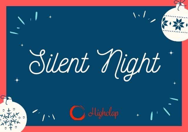 Silent Night Lyrics- Christmas Carol