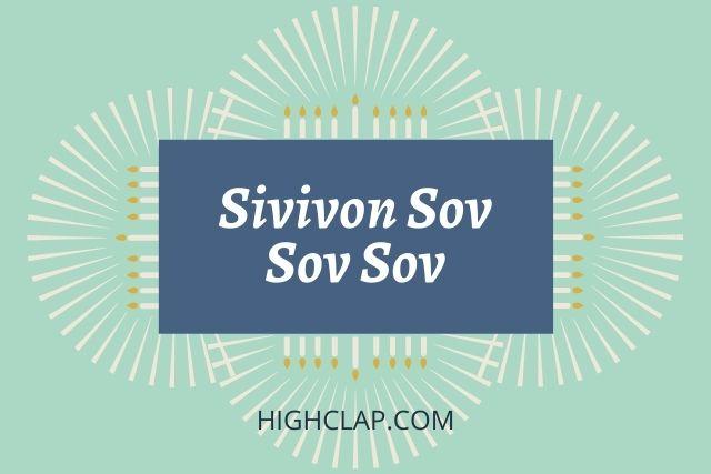Sivivon Sov Sov Sov Lyrics