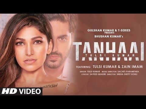 Tanhaai (तन्हाई) Lyrics- Tulsi Kumar