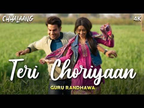 Teri Choriyan (तेरी चोरियाँ) Lyrics- Chhalaang | Guru Randhawa, Payal Dev