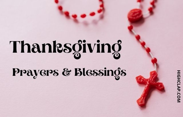 Thanksgiving Prayers And Blessings Of Gratitude