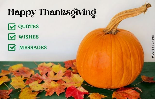 Thanksgiving Quotes, Wishes, Messages, And Sayings