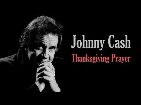 Thanksgiving Prayer Lyrics- Dr. Quinn, Medicine Woman | Johnny Cash
