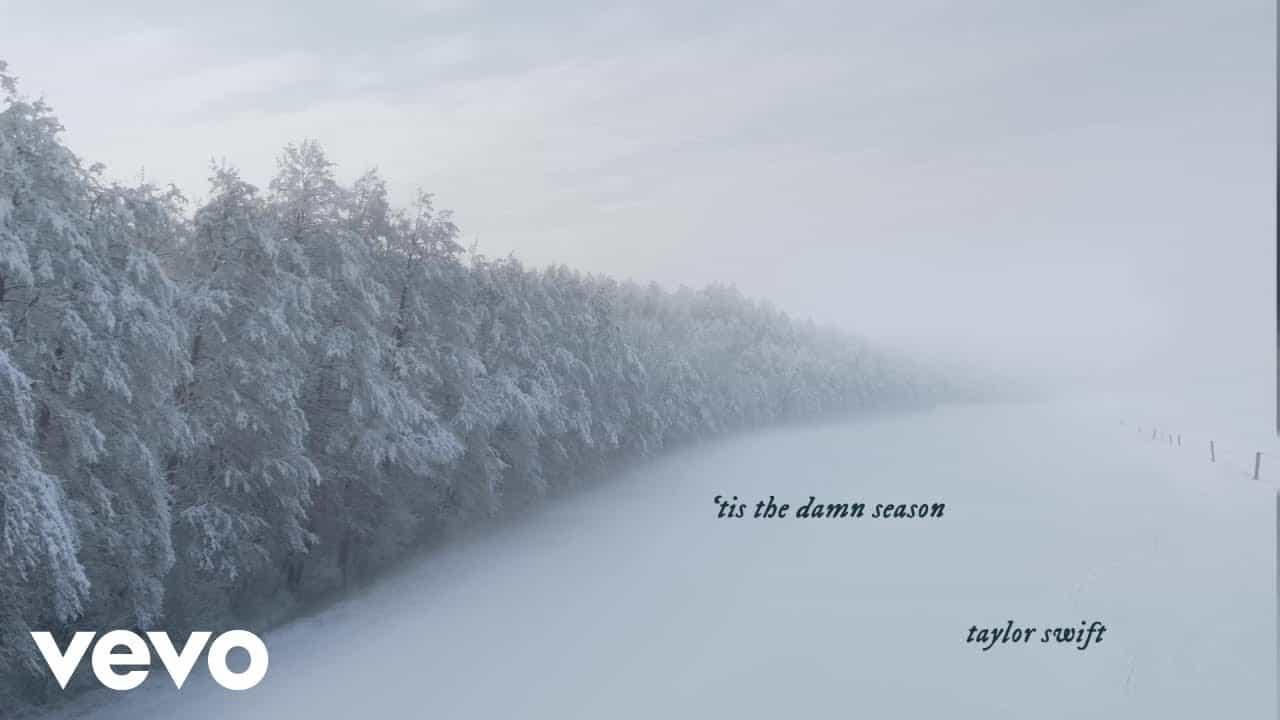 'Tis The Damn Season Lyrics- Evermore | Taylor Swift