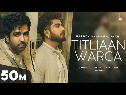 Titliaan Warga (तितलियाँ वर्गा) Lyrics- Harrdy Sandhu