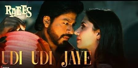 Udi Udi Jaye (उड़ी उड़ी जाये) Lyrics- Raees | Sukhwinder Singh, Bhoomi Trivedi & Karsan Sagathia
