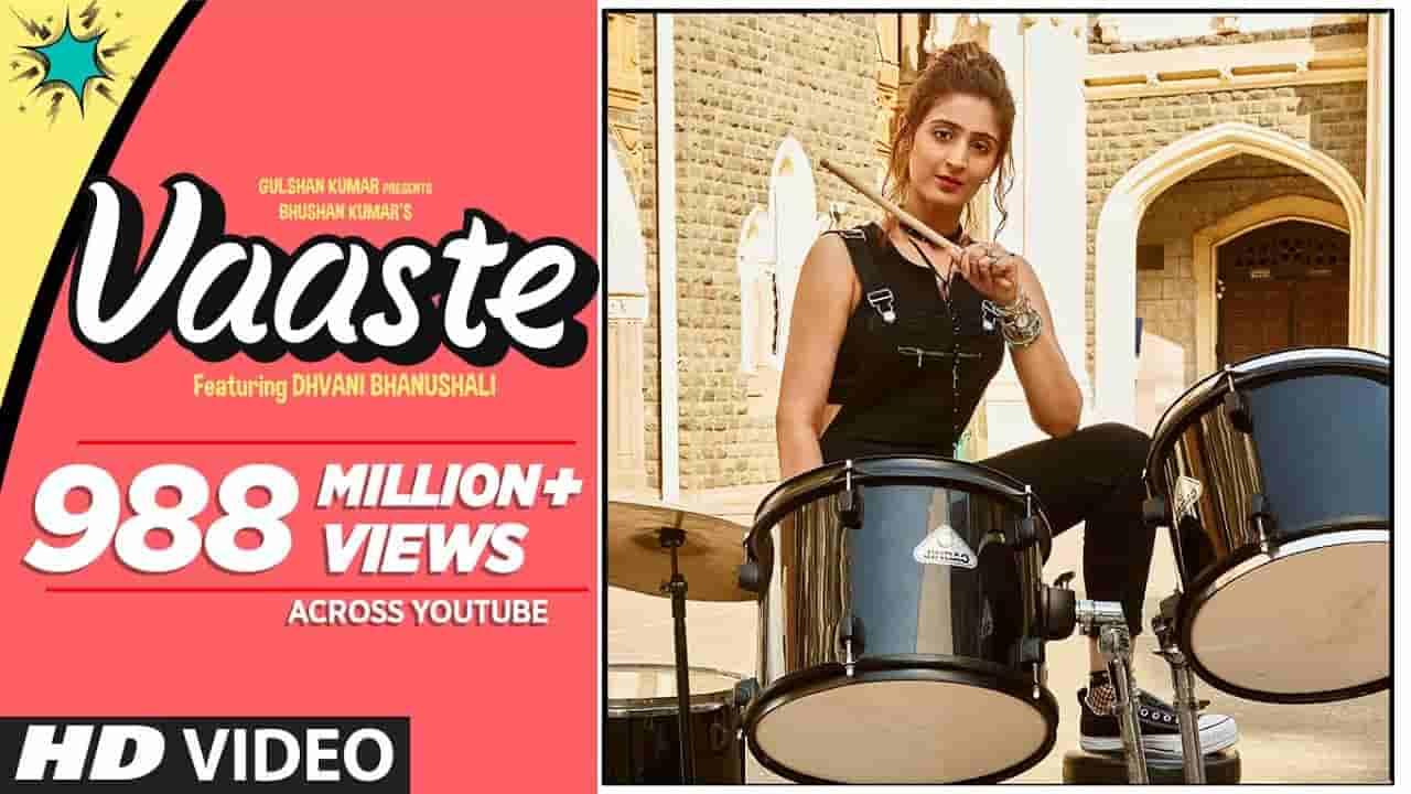 Vaaste (वास्ते) Song Lyrics In English And Hindi | Dhvani Bhanushali