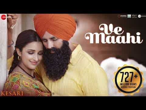 Ve Maahi (वे माही) Lyrics In Hindi And English- Kesari