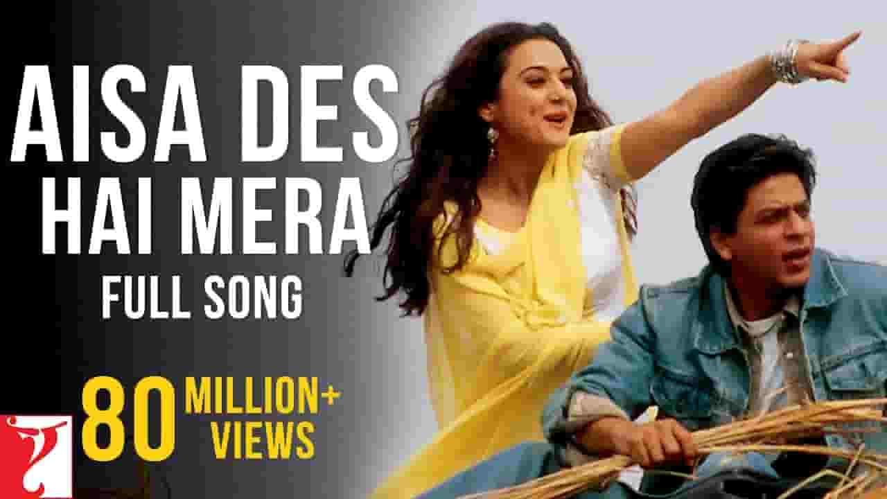 Aisa Des Hai Mera (ऐसा देस है मेरा) Lyrics- Veer Zara | Shah Rukh Khan, Preity Zinta