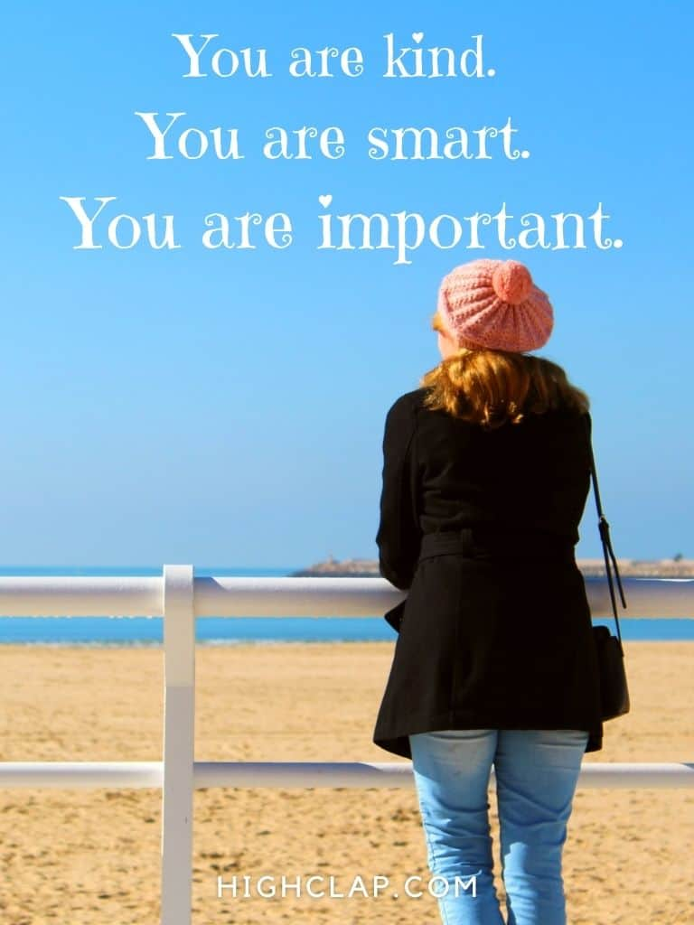 You are kind. You are smart. You are important. - Women Day Quote